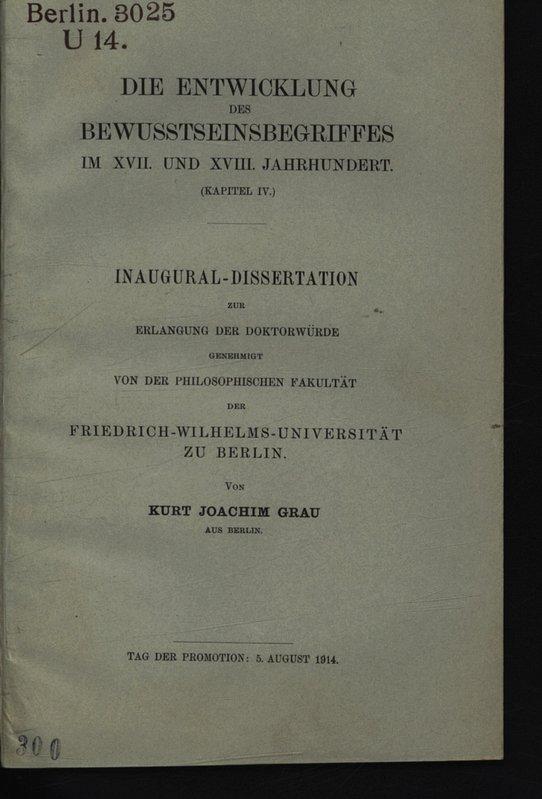 Die Entwicklung des Bewusstseinsbegriffes im XVII. und: Grau, Kurt Joachim: