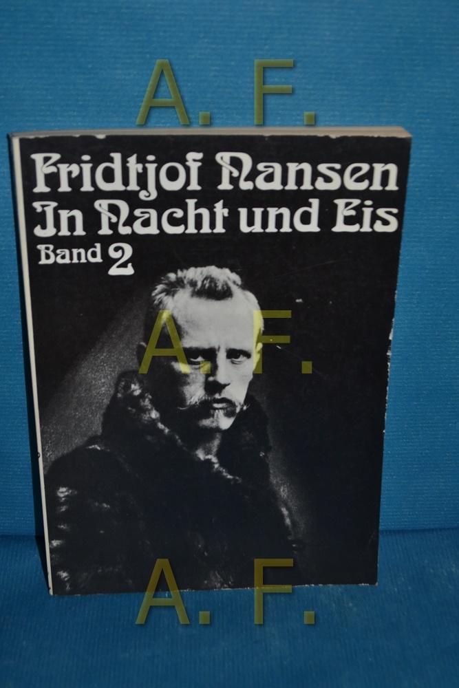 In Nacht und Eis 2: Nansen, Fridtjof: