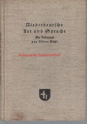Niederdeutsche Art und Sprache. Ein Bekenntnis von: Westphal, Carl
