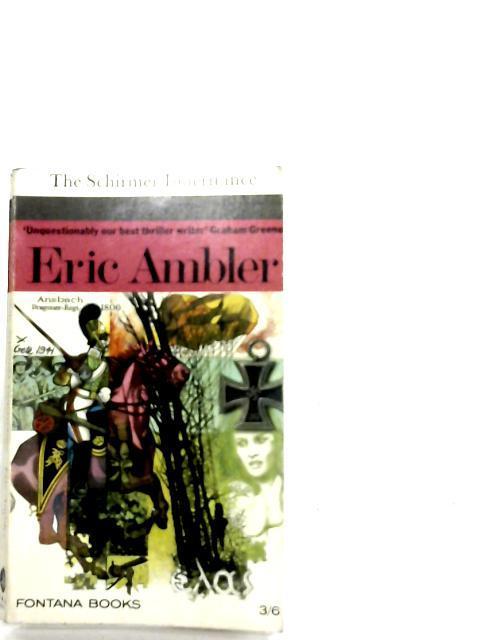The Schirmer Inheritance: Eric Ambler