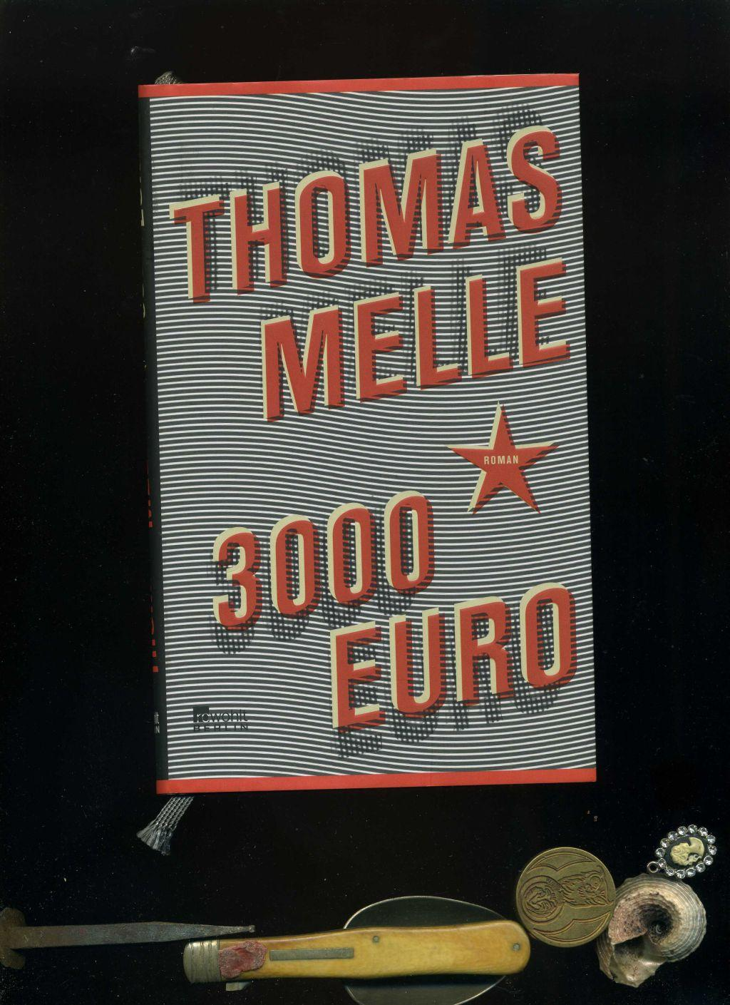 3000 Euro.: Thomas Melle: