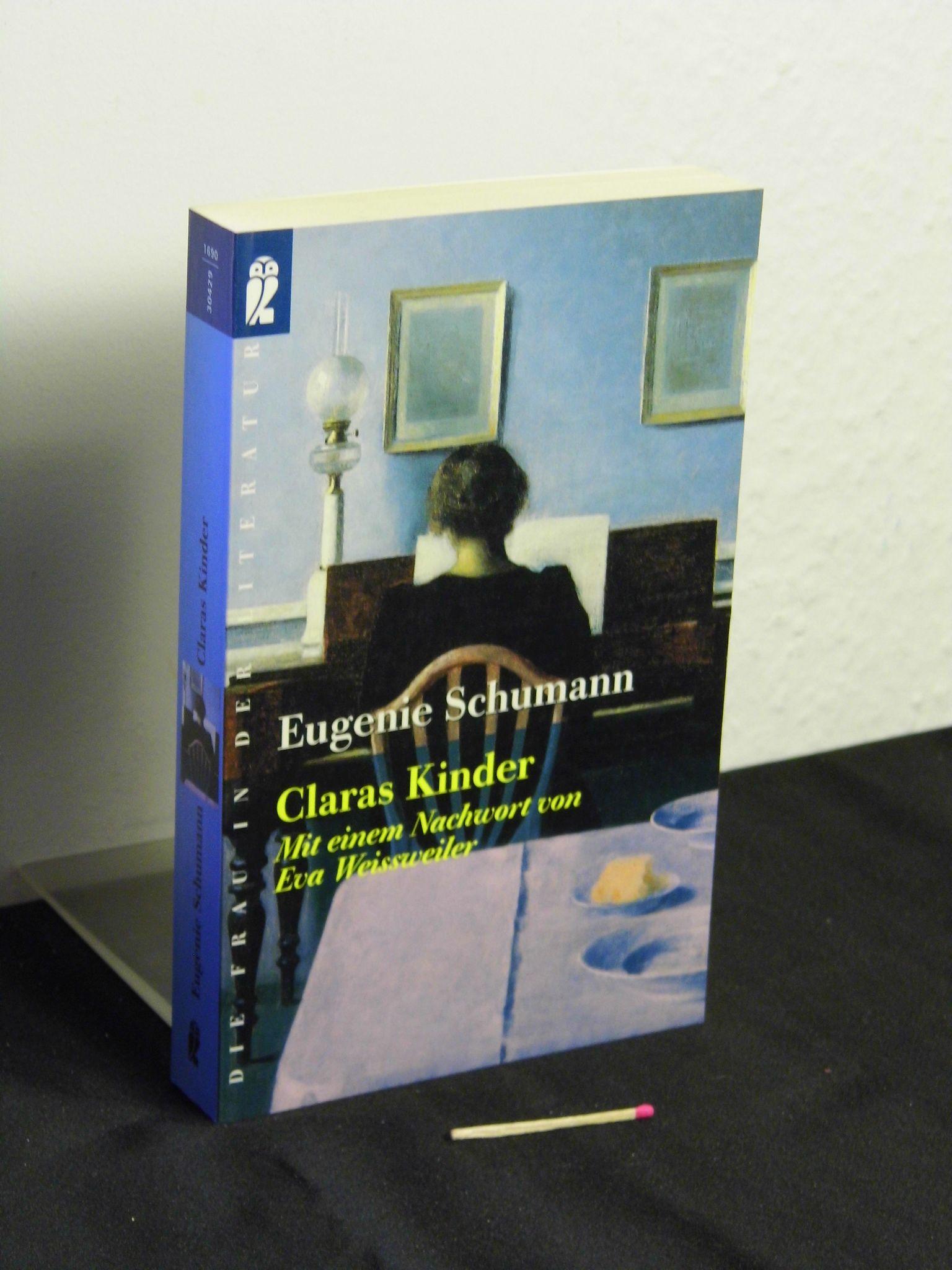 Claras Kinder - Erinnerungen - aus der Reihe: Ullstein Taschenbuch, Die Frau in der Literatur - Band: 30429 - Schumann, Eugenie -