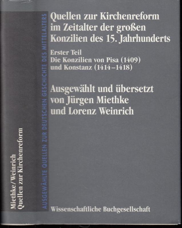 Quellen zur Kirchenreform im Zeitalter der Grossen: Miethke, Jürgen /