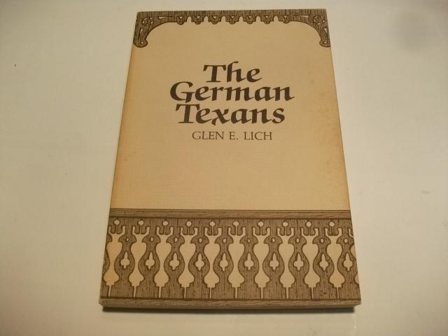 The German Texans.: Lich, Glen E.