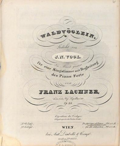 Op. 28] Waldvöglein. Gedicht von J. Vogel.: Lachner, Franz: