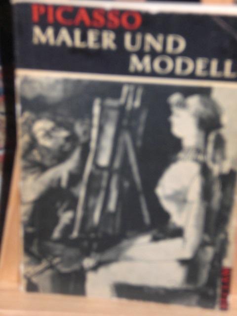 Maler und Modell, Einführung von F. Ahlers-Hestermann: Picasso Pablo