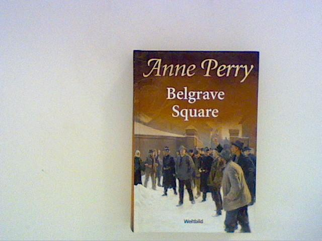 Belgrave Square: Perry, Anne: