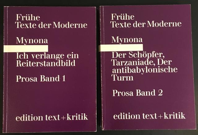 Prosa Band 1+2. Band 1: Ich verlange: Mynona