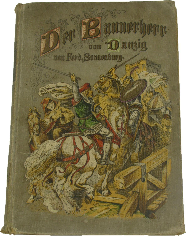 Der Bannerherr von Danzig,: Sonnenburg, Ferd.: