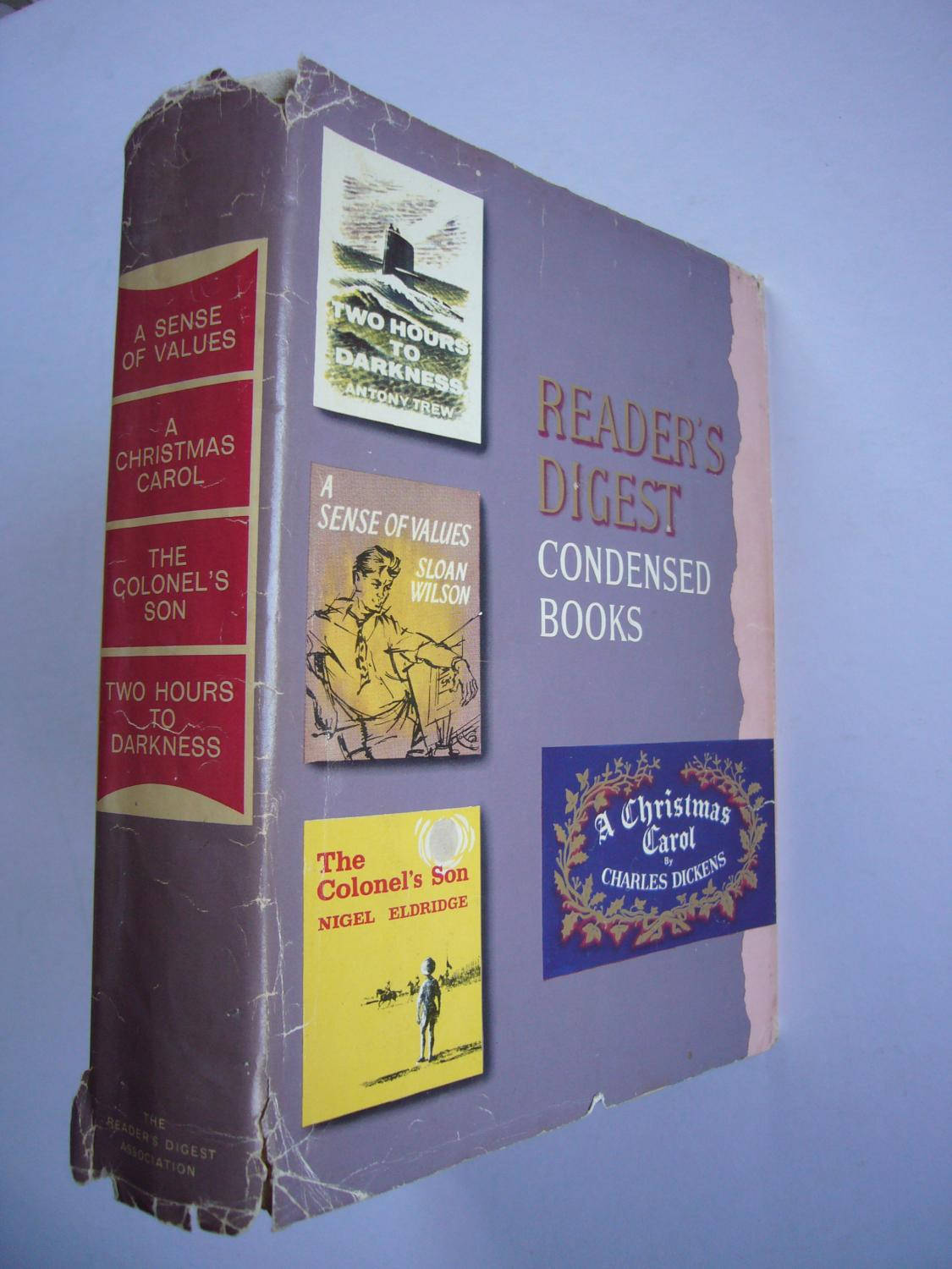 Reader S Digest Condensed Books 1963 A Sense Of Values Two Hours To Darkness A Christmas Carol The Colonel S Son With Dust Jacket By Antony Trew Sloan Wilson Charles Dickens Nigel Eldridge Very Are old readers digest books worth any