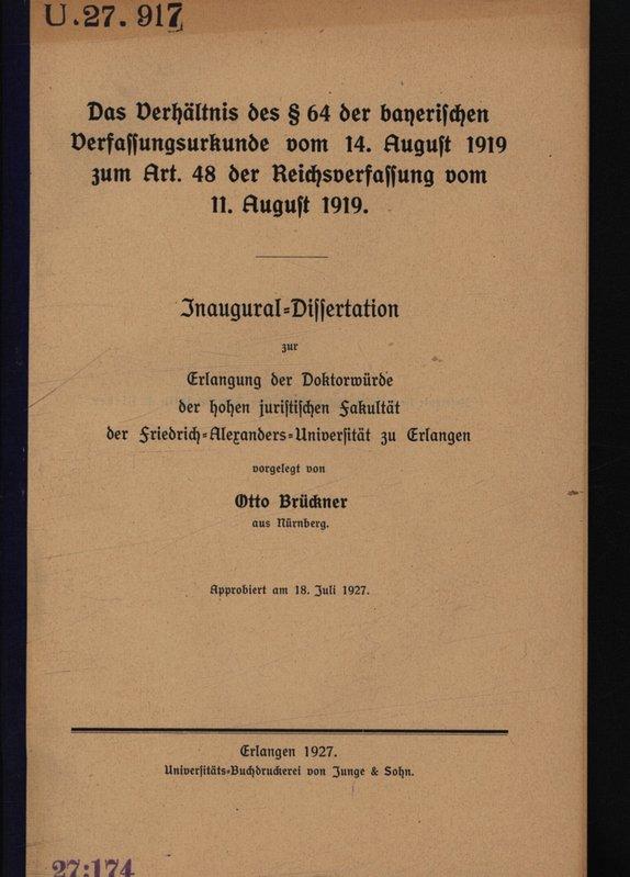Das Verhältnis des § 64 der bayerischen: Brückner, Otto:
