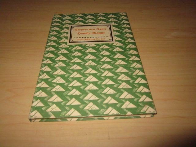 Deutsche Männer. Insel-Bücherei Nr. 225: Ranke, Leopold von