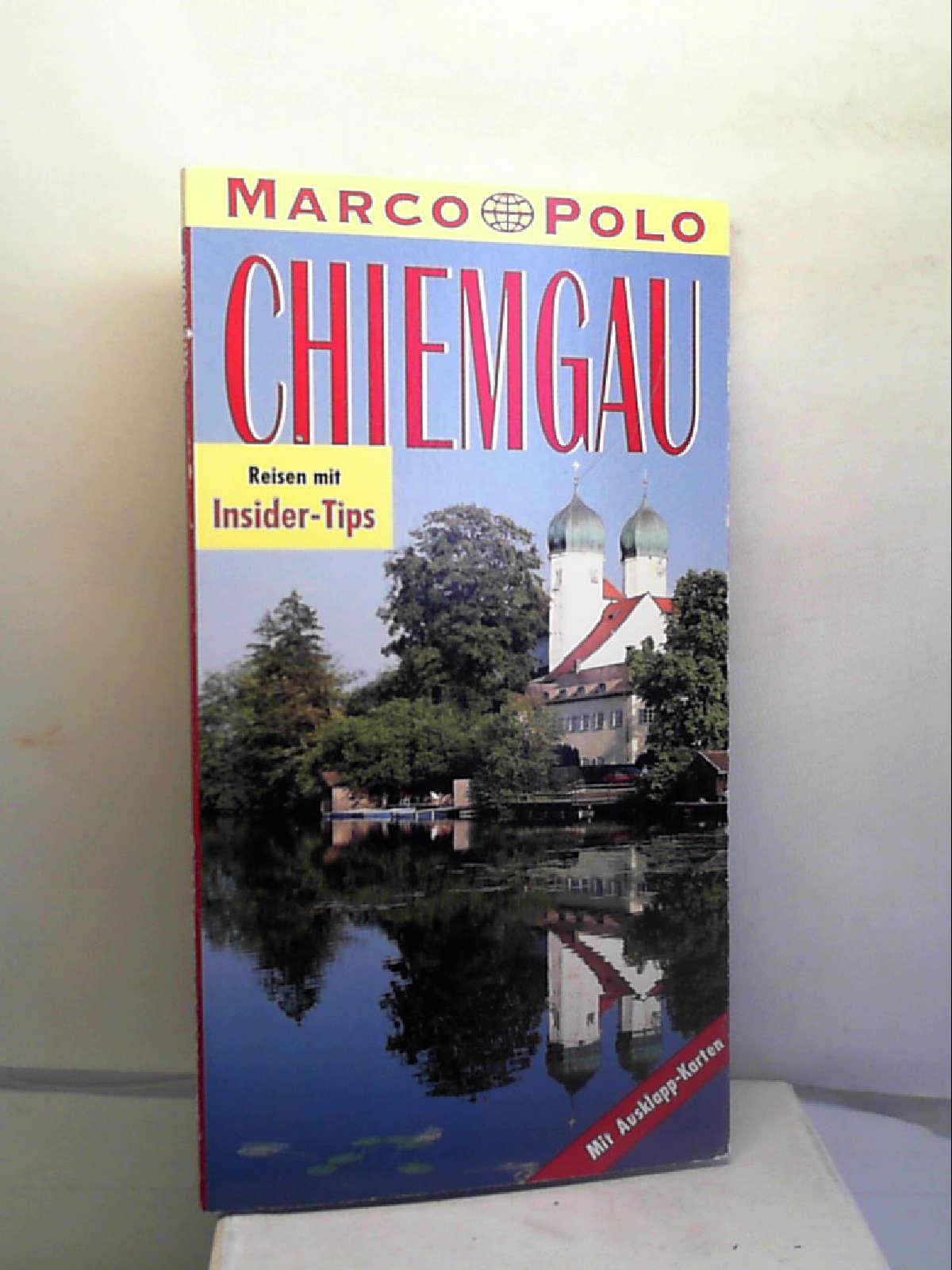 Chiemgau. Marco Polo Reiseführer. Reisen mit Insider-: Annette. Rübesamen
