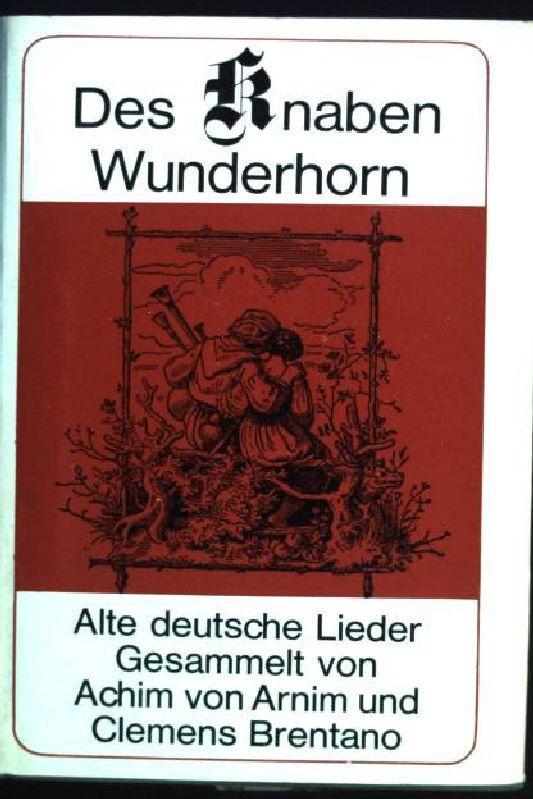 Des Knaben Wunderhorn: Brentano, Clemens und