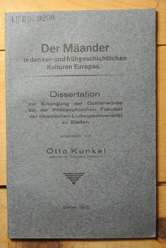 Der Mäander in den vor- und frühgeschichtlichen: Kunkel, Otto: