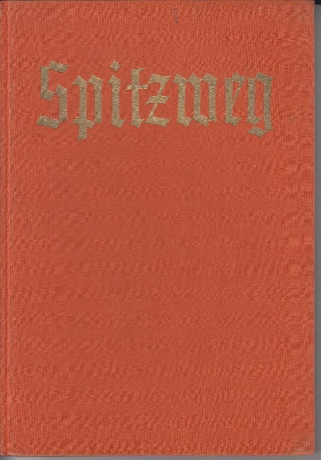 Carl Spitzweg. Künstler-Monographien Mit 155 Abbildungen nach: Boehn, Max von