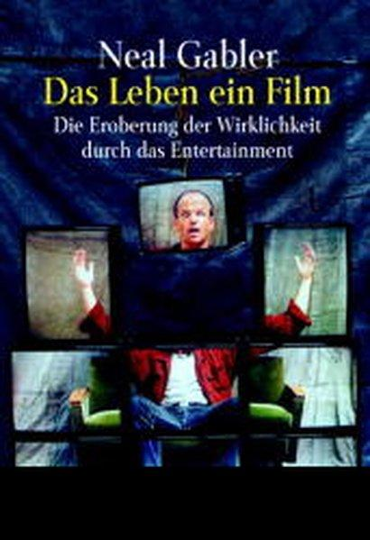 Das Leben, ein Film - Gabler, Neal