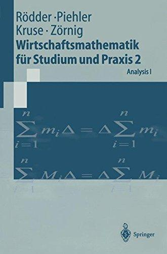 Wirtschaftsmathematik für Studium und Praxis 2: Analysis I (Springer-Lehrbuch) - Rödder, Wilhelm