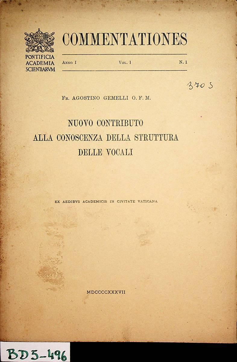 Nuovo contributo alla conoscenza della struttura delle: Gemelli, Agostino: