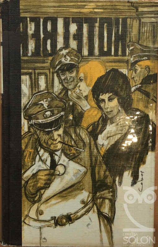 Hotel Berlín 1943 - Vicki Baum