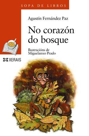 NO CORAZÓN DO BOSQUE - FERNÁNDEZ PAZ, AGUSTÍN