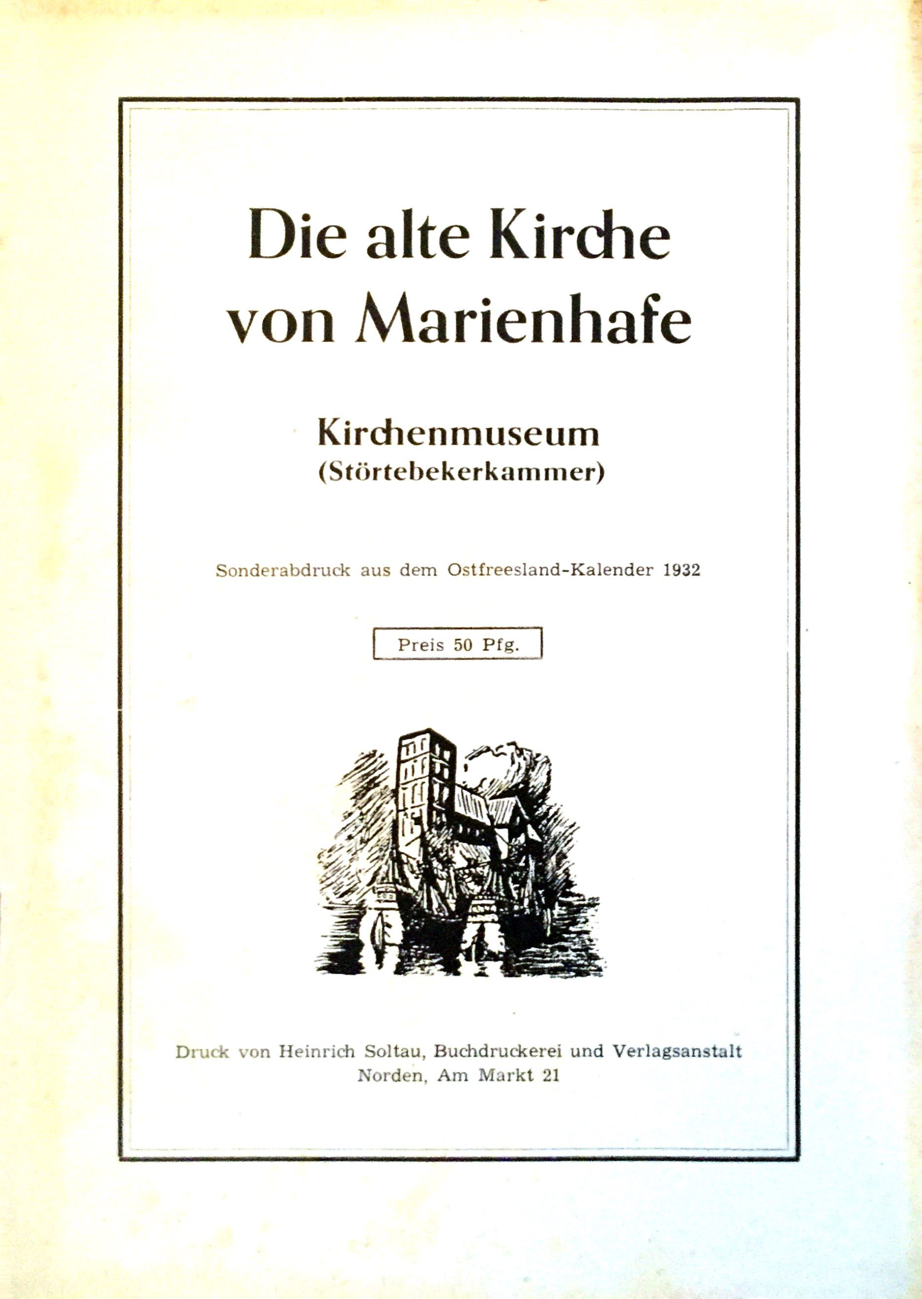 Die alte Kirche zu Marienhafe - Kirchenmuseum: Backer, H.