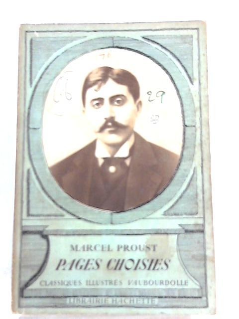 Pages Choisies: Marcel Proust