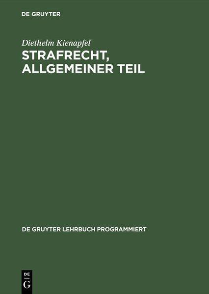 Strafrecht, Allgemeiner Teil Mit Einführungen in programmierter: Kienapfel, Diethelm: