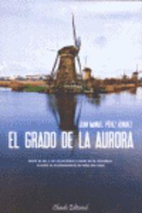 El Grado de la Aurora - Pérez Álvarez, Juan Manuel
