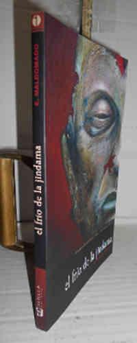 EL FRÍO DE LA JINDAMA. 1ª edición - MALDONADO POYATOS, Emilio