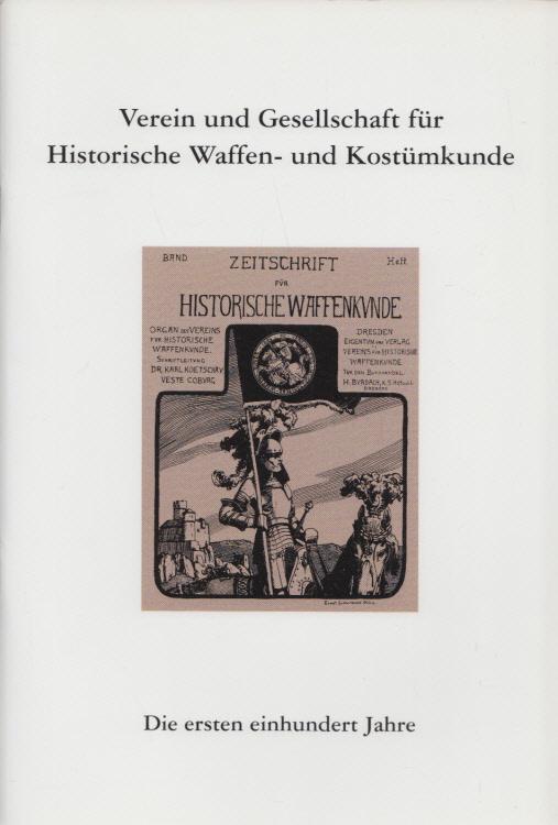 Verein und Gesellschaft für Historische Waffen- und: Krueger, Hans Heinrich: