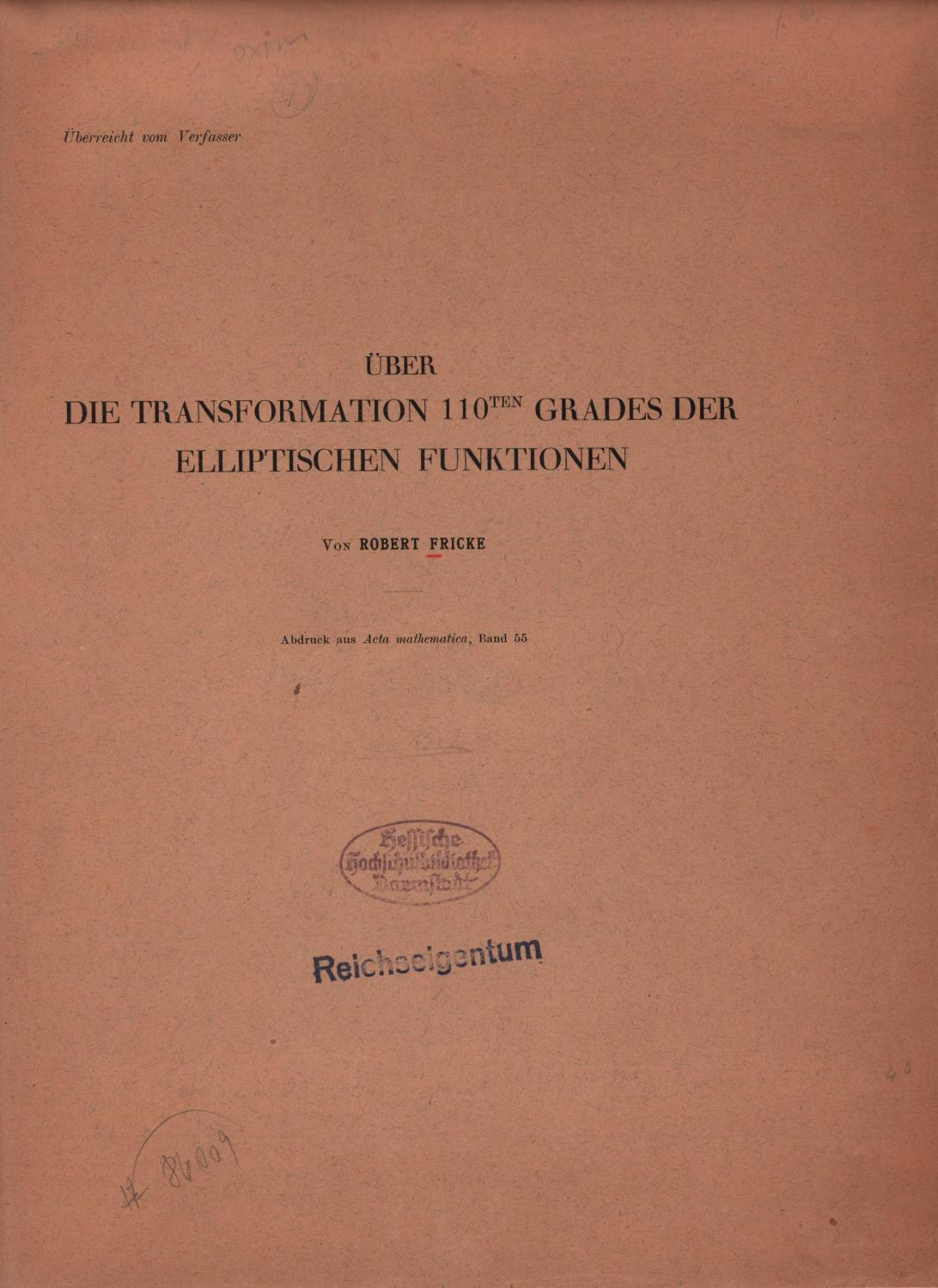Über die Transformation 110ten Grades der elliptischen: Fricke, Robert.