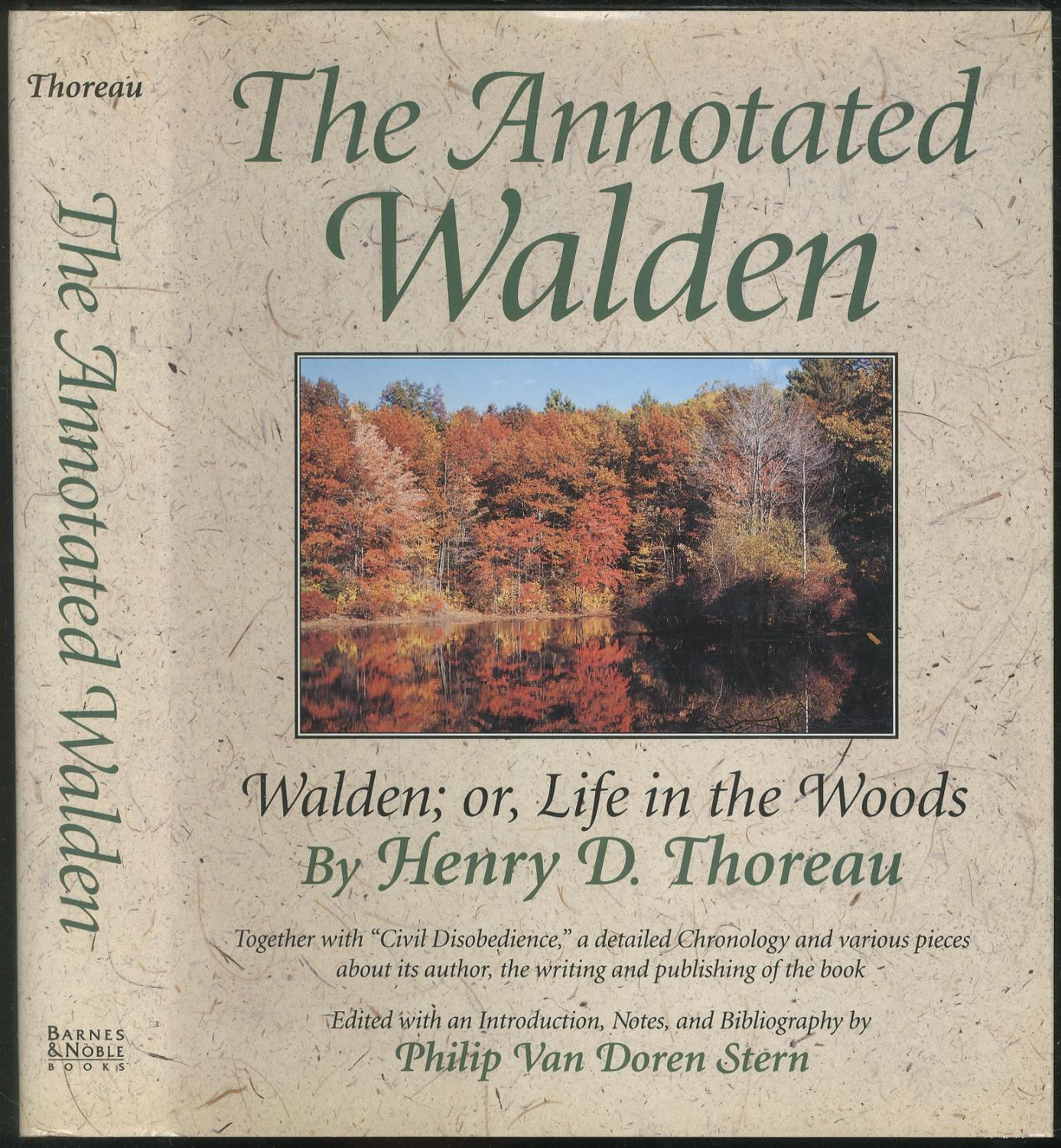 The Annotated Walden: Walden; or, Life in: THOREAU, Henry D.