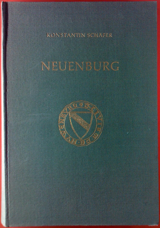 Neuenburg - Die Geschichte einer preisgegebenen Stadt: Konstantin Schäfer