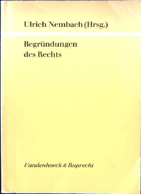 Begründungen des Rechts Göttinger theologische Arbeiten ;: Nembach, Ulrich: