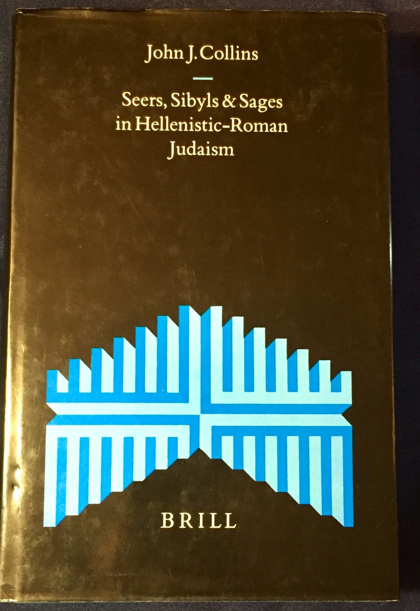 SEERS SIBYLS & SAGES IN HELLENISTIC-ROMAN JUDAISM - Collins, John J.