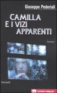 Camilla e i vizi apparenti - Pederiali, Giuseppe
