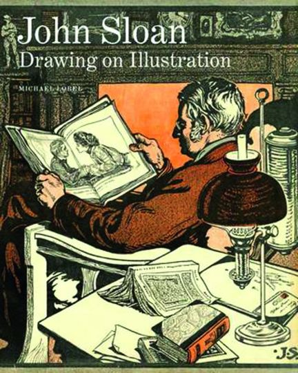 John Sloan. Maler und Illustrator.: Von Michael Lobel.