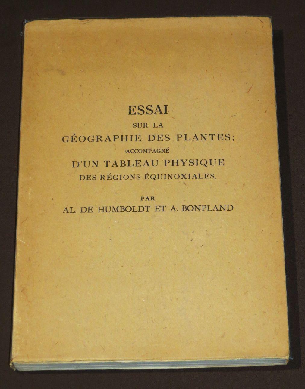 Essai sur la géographie des plantes, accompagné d'un tableau physique des régions équinoxiales -