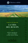 LA VIDA DEL BUSCÓN - FRANCISCO DE QUEVEDO (EDICION DE ROSA NAVARRO DURAN)