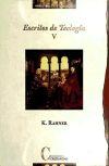 Escritos de Teología. Tomo V: Nuevos escritos - Rahner, Karl