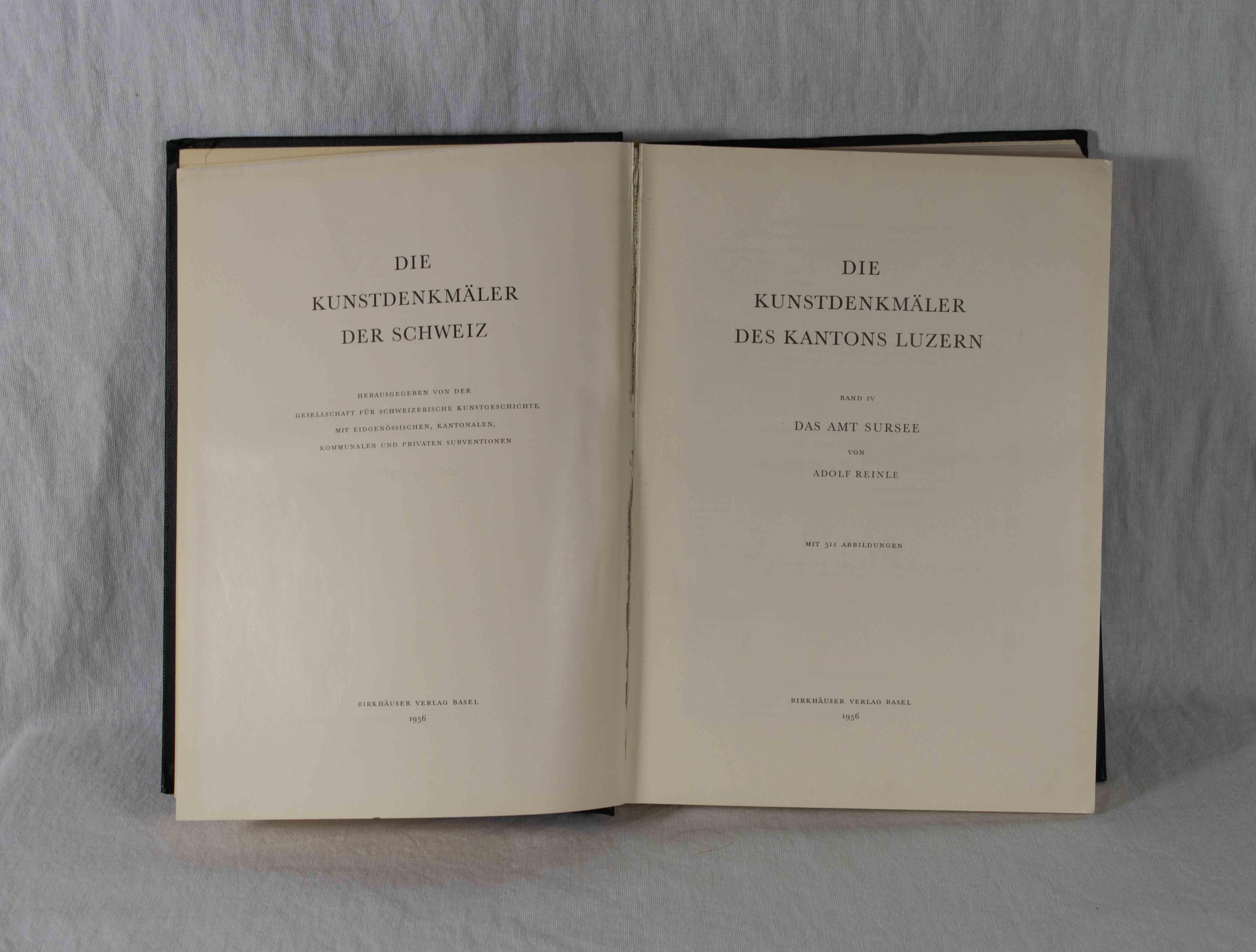 Die Kunstdenkmäler des Kantons Luzern, Band IV: Reinle, Adolf: