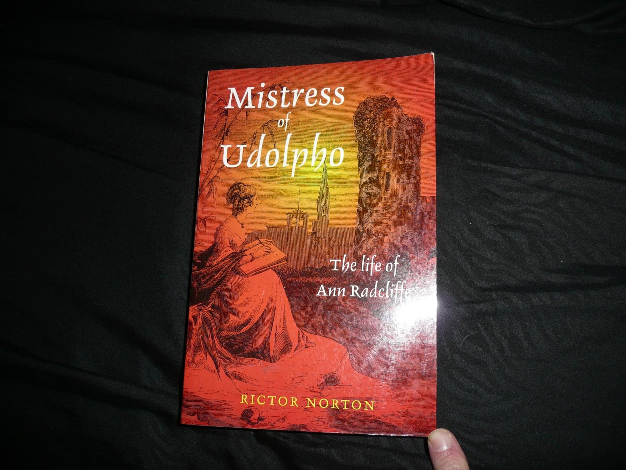 Mistress of Udolpho: The Life of Ann Radcliffe - Rictor Norton