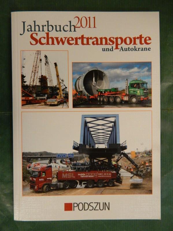 Jahrbuch Schwertransporte und Autokrane 2011 - versch. Autoren
