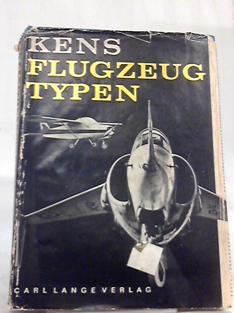 Flugzeugtypen: Karlheinz Kens