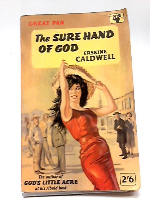 The Sure Hand of God: Caldwell, Erskine