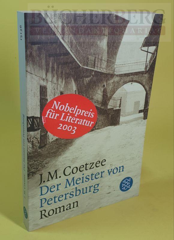 Der Meister von Petersburg Roman: Coetzee, J.M.: