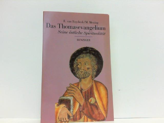 Das Thomas-Evangelium. Seine östliche Spiritualität.: Ruysbeck/Messing:
