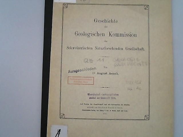 Geschichte der Geologischen Kommission der Schweizerischen Naturforschenden: Aeppli, August,