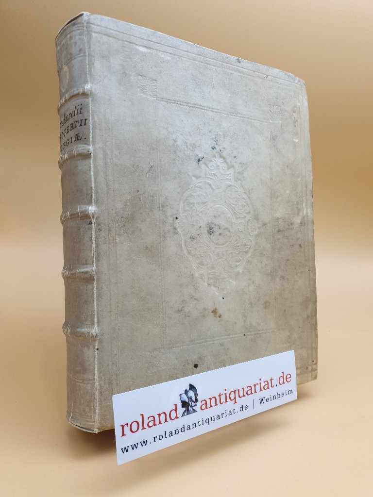 Elegiarum libri quatuor, Ad fidem veterum mebraanarum: Propertius, Sextus Aurelius